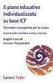 Il piano educativo individualizzato su base ICF - edizione aggiornata